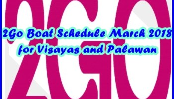 2Go August 2018 Boat Schedule and Ticket Rate: Cebu