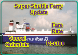 Super Shuttle Ferry: Updated Schedule, Routes, Ticket Rates