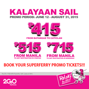 2Go Travel Superferry Promo – June, July, August, September, November, December 2015