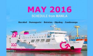 2Go Schedule May 2016 for Manila to Butuan Dipolog Dumaguete Zamboanga Bacolod
