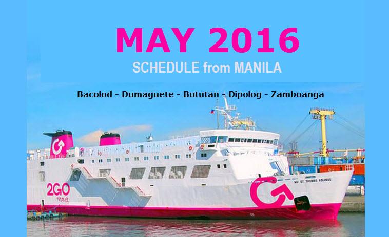 2Go Schedule May 2016 for Manila to Butuan Dipolog Dumaguete Zamboanga Bacolod