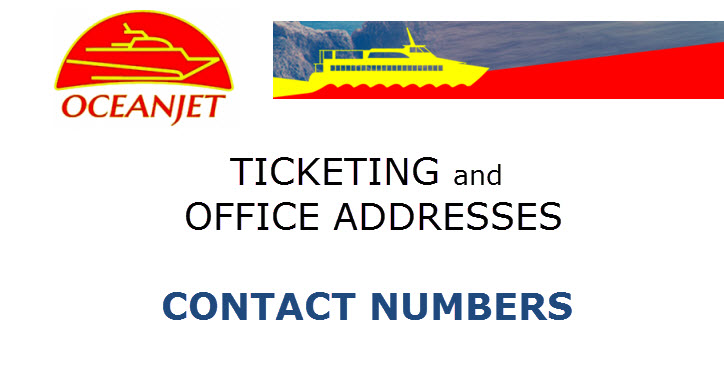 OceanJet Ticketing Office Address Contact Numbers Email