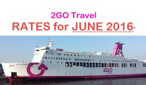 2Go Fare for JUNE 2016 from Butuan, Cebu, Bacolod, Ozamiz, CDO, Zamboanga, Coron to MANILA