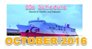 2GO SCHEDULE OCTOBER 2016 Trips from Manila