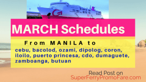 MARCH 2018 2Go Travel Schedules From Manila