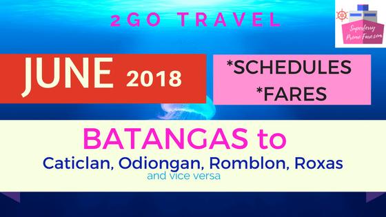 2go travel schedules JUNE 2018 BATANGAS
