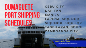 2018 Dumaguete Port Shipping Schedules: Cokaliong, Montenegro, George and Peter, Aleson, GL Lines, 2Go, Fast Cat
