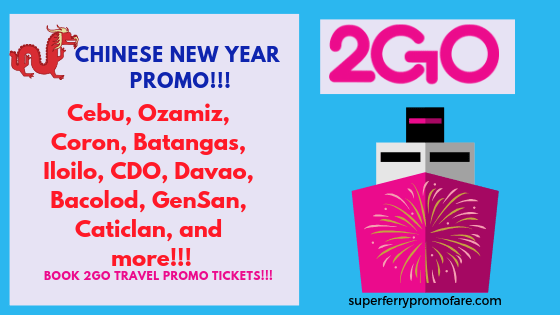 2go travel promo sea sale chinese new year