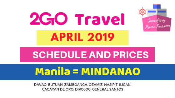 2GO schedules April 2019 Mindanao