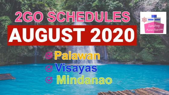 2go august schedules