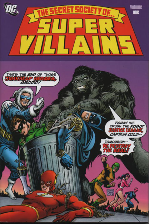 Secret Society of Super Villains Volume 1