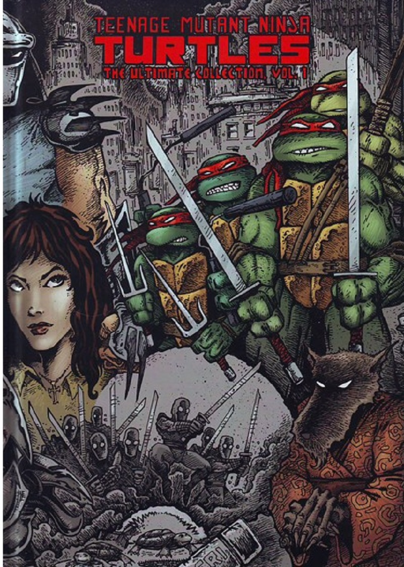 The <I>Teenage Mutant Ninja Turtles: Ultimate Collection Vol. 1</I>