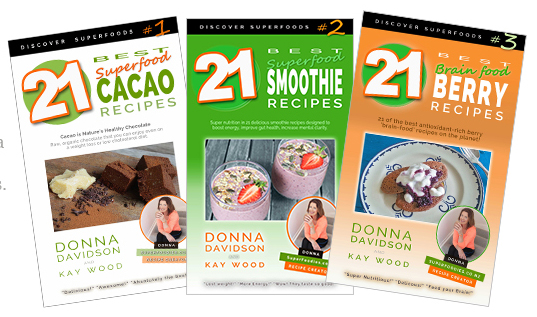 3 Superfood Recipe Books - by Donna Davidson