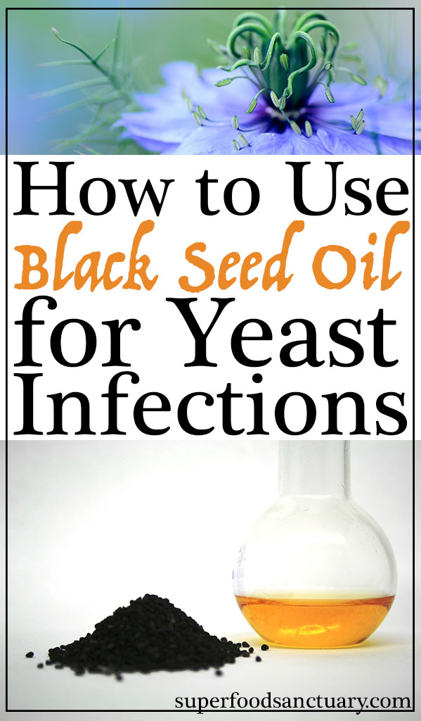How to Use Black Seed Oil for Yeast Infections - Superfood Sanctuary