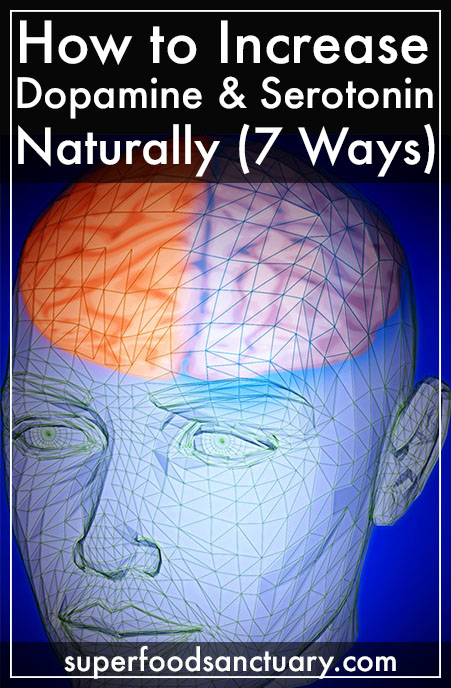 How to Increase Serotonin and Dopamine Naturally – 7 Ways