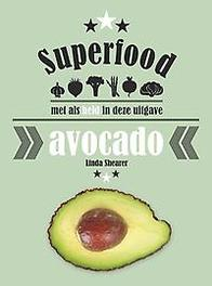 Superfood: avocado gezond?