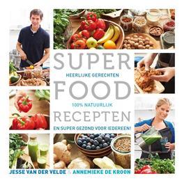 Superfood recepten. heerlijke gerechten, ,boek over superfood