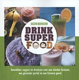 Drink Superfood gezond?
