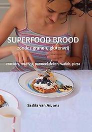 Superfood brood. recepten zonder granen