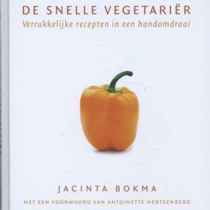 De snelle vegetariër - Jacinta Bokma - Hardcover (9789045200507) gezond?