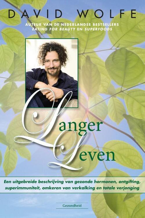 Langer leven - David Wolfe - Paperback (9789079872756) gezond?