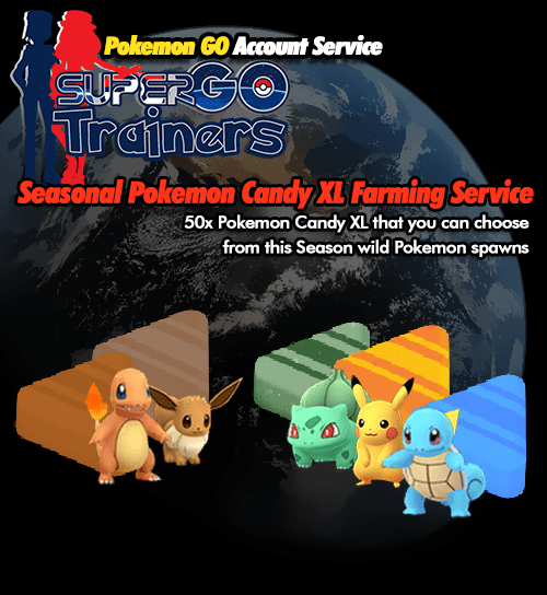 seasonal-candy-xl-farming-pokemon-go-service