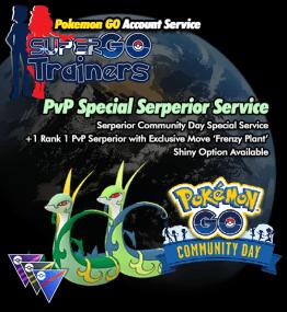 PVP-special-serperior-pokemon-go-service