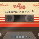The Alternate Reality Guardians of the Galaxy Awesome Mix, Vol. 2