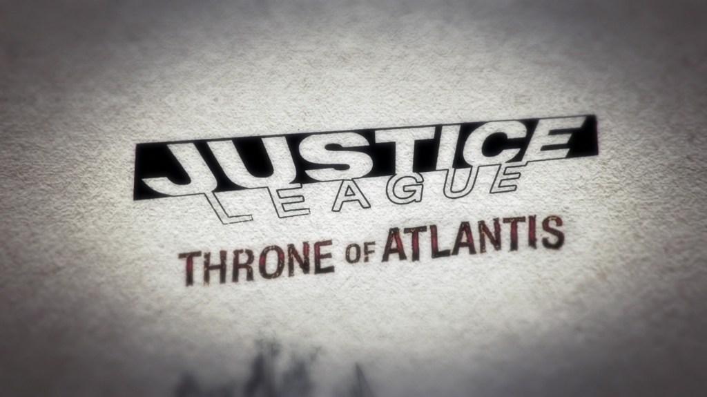 Justice League: Throne of Atlantis (2015)