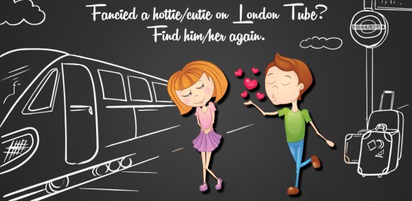 CrushOnTube – Fancied a hottie/cutie on London Tube? Find him/her again