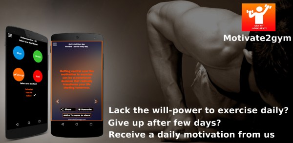 "Motivate2Gym – ""A unique app to keep you motivated when you feel like giving up on your exercise routine!"""