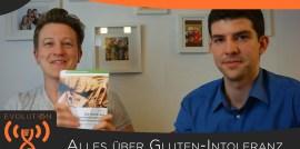 Evolution Radio Show Folge #048: Dr. Vilmos Fux: Alles über Glutenintoleranz