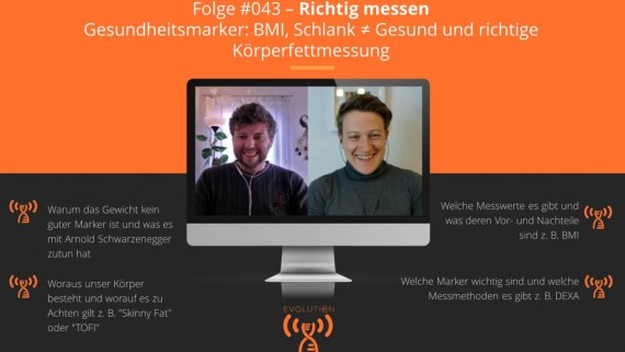 Evolution Radio Show Folge #043: Richtig messen - Gesundheitsmarker: BMI, Körperfettmessung etc.
