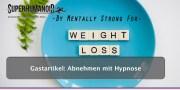 Abnehmen mit Hypnose: Verändere dein Unterbewusstsein, verändere dein Gewicht!