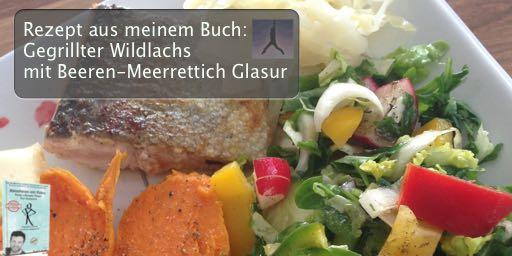 """Paleo Rezept aus meinem Buch: """"Gegrillter Wildlachs mit Beeren-Meerrettich Glasur"""""""