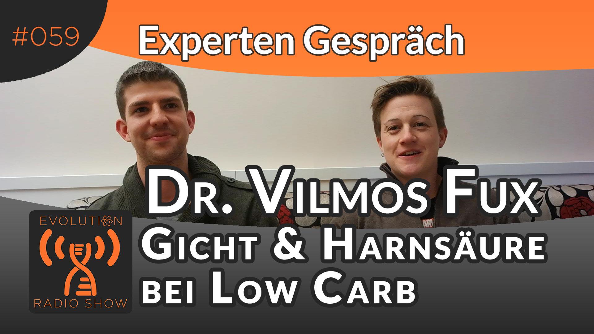 Evolution Radio Show Folge #059: Warum Gicht & Harnsäure bei Low Carb kein Problem sind - Experte Dr. Vilmos Fux