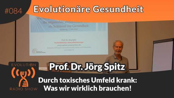 Expertentreffen Evolutionäre Gesundheit: Durch toxisches Umfeld krank - Was wir wirklich brauchen! Vortrag von Prof. Dr. Jörg Spitz