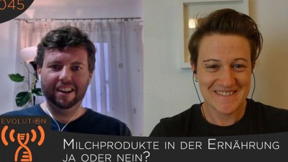 Evolution Radio Show Folge #045: Milchprodukte in der Ernährung - Ja oder nein?