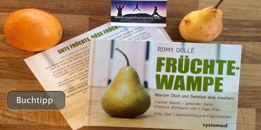 Früchtewampe - Warum Obst und Gemüse dick machen können von Romy Dollé