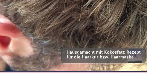 Hausgemacht mit Kokosfett: Rezept für die Haarkur bzw. Haarmaske