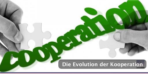 Die Evolution der Kooperation und mein Appell an Dich