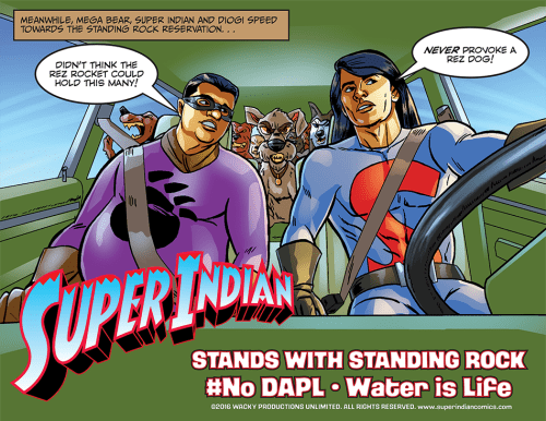 Super Indian Stands with Standing Rock