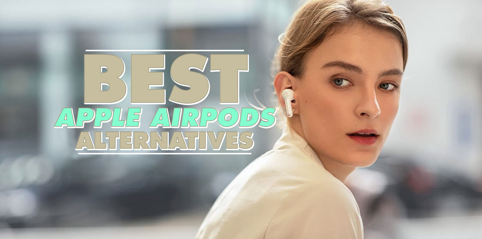 Best Apple AirPods Alternatives 2020 | Anker Soundcore VS AirPods