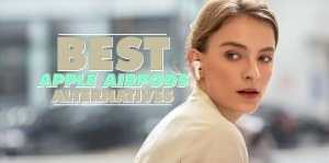 Best-Apple-AirPods-Alternatives-2020
