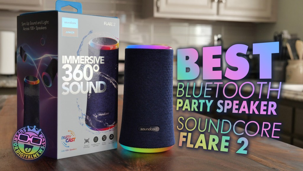 Anker Soundcore Flare 2 | Best Portable Party Speaker On-A-Budget 2021