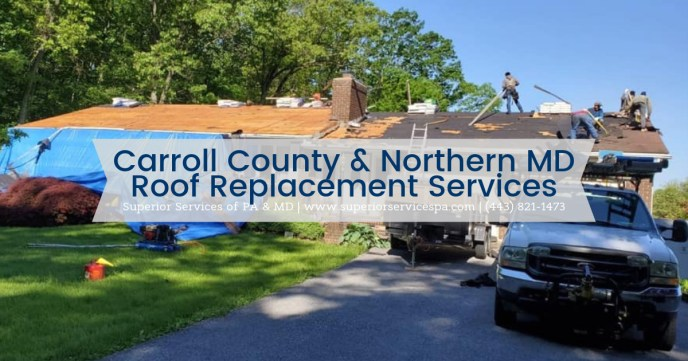 Carroll County Maryland Roofing Contractor serving Westminster, Manchester and northern Maryland towns with roof replacements and insurance claim services