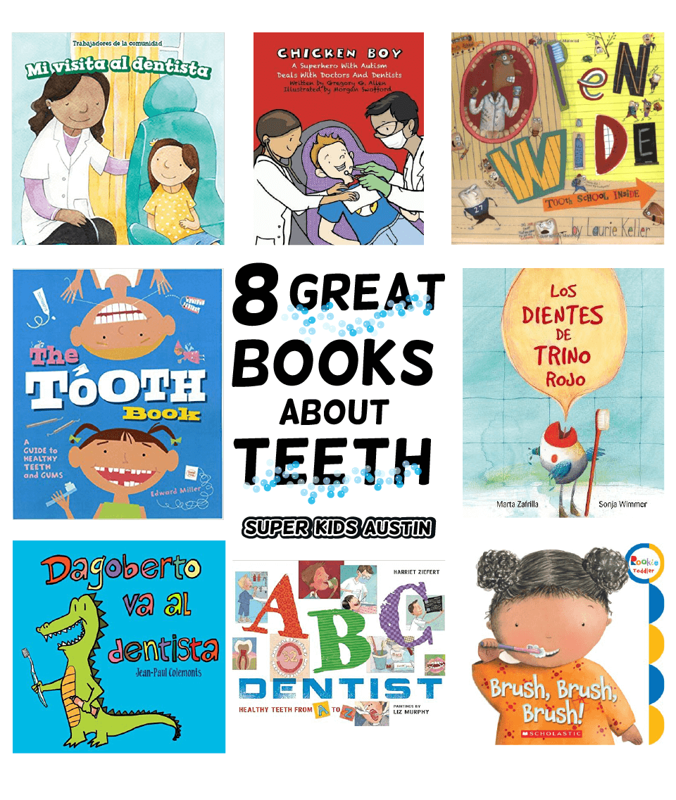 Eight Great Books For Kids About Teeth