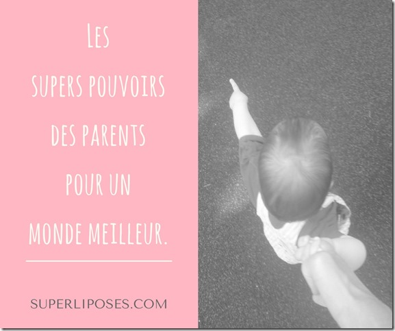 supers pouvoirs des parents