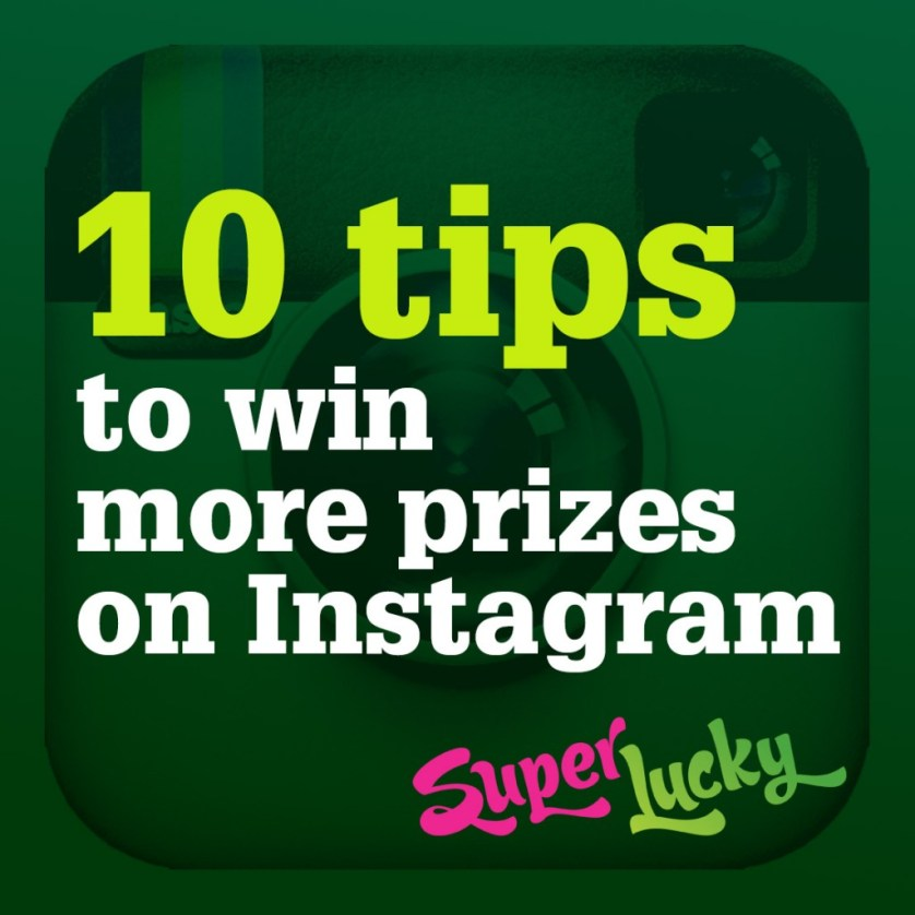 10 tips to win more prizes on Instagram