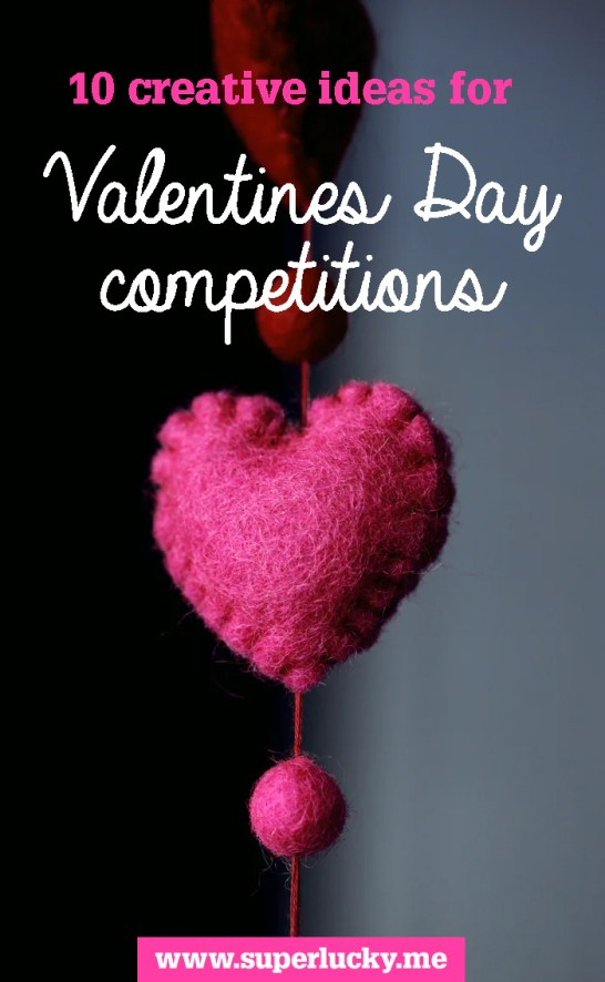 Ten creative ideas for Valentine's Day competitions